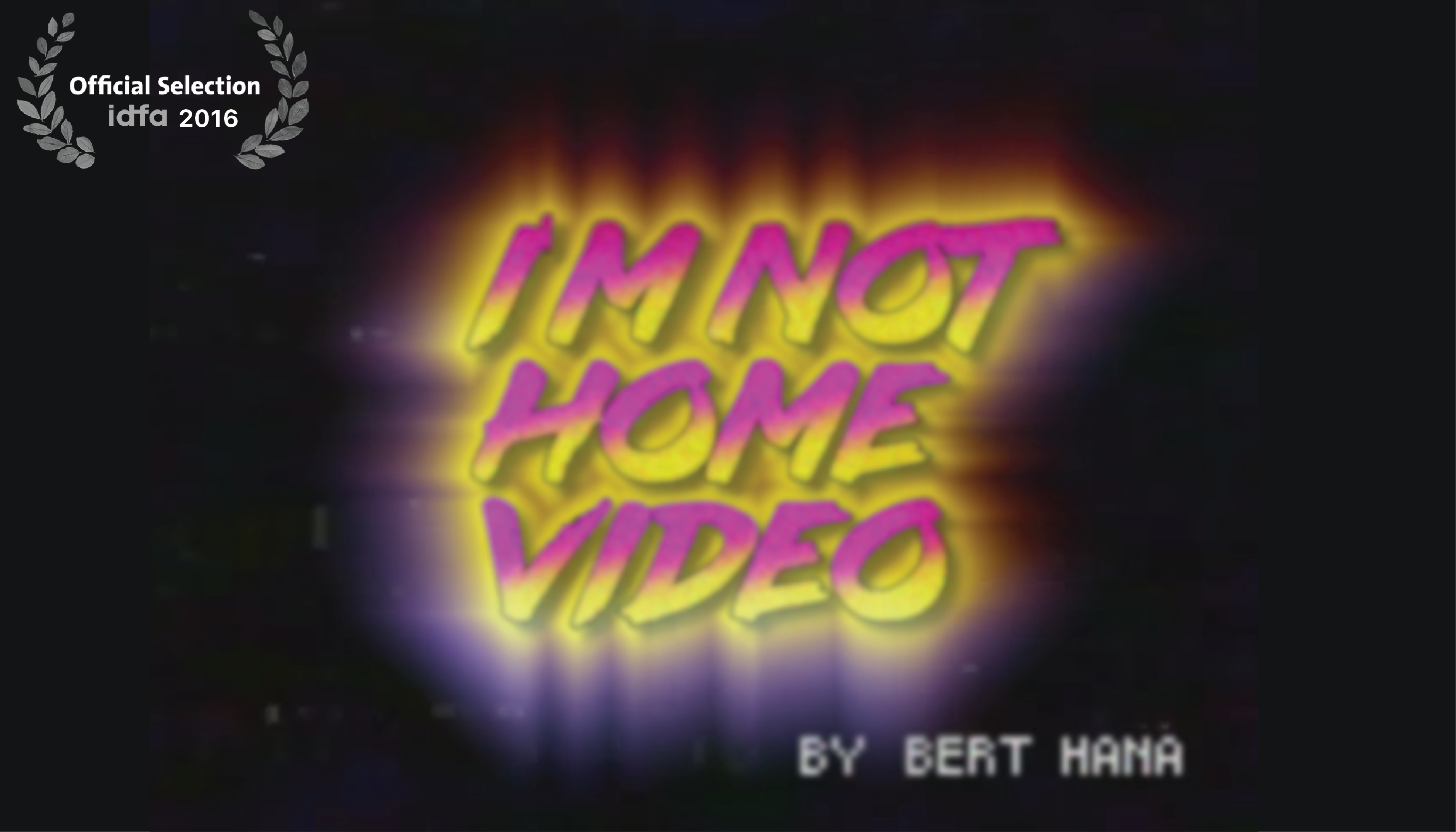 IDFA: Bert Hana – I'm Not Home Video
